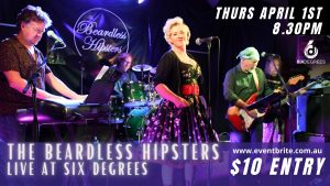 The Beardless Hipsters LIVE at Six Degrees