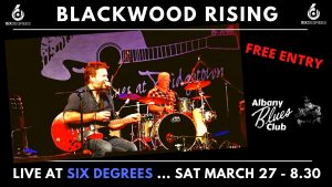 Blackwood Rising LIVE at Six Degrees