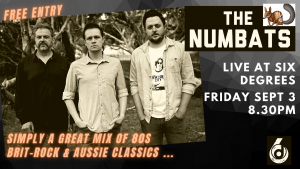 The Numbats LIVE @ Six Degrees