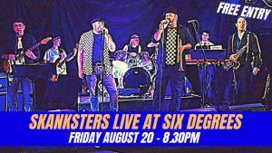 Skanksters LIVE at Six Degrees