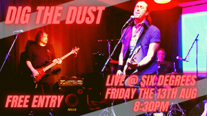 DIG THE DUST LIVE @6D