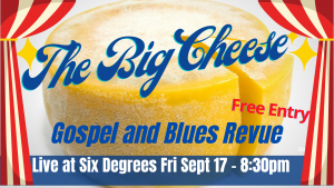 The Big Cheese REVue