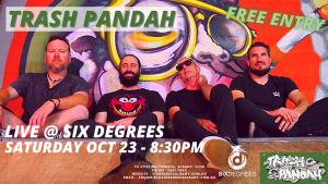 Trash Pandah Live at Six Degrees