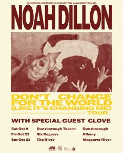 Noah Dillon - ALBANY - Don't Change For The World (Like It's Changing Me)